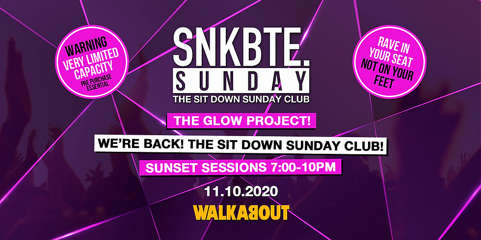 Snakebite Sundays @Walkabout // The Glow Project // The Sit Down Sunday Club!