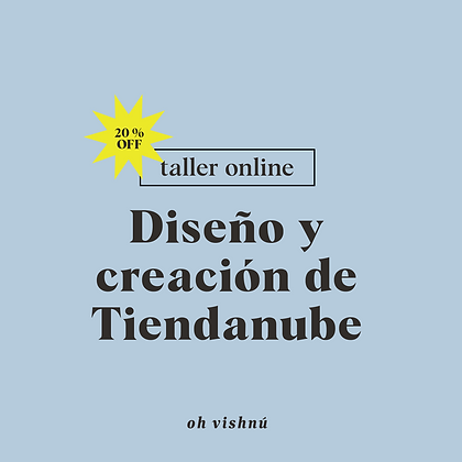 "Taller Online ""Diseñá tu Tiendanube"" (Para Emprendedoras)"