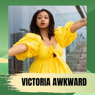 Victoria L. Awkward (She/Her)