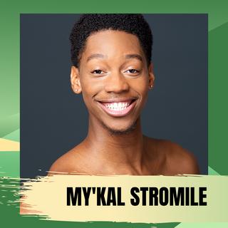 My'Kal Stromile (He/Him)