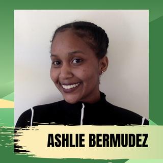 Ashlie Bermudez (She/Her)
