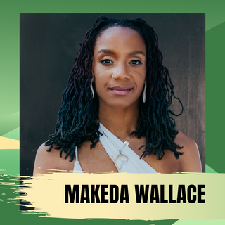 Makeda Wallace (She/Her)