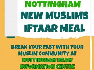 Nottingham New Muslims Iftaar Meal