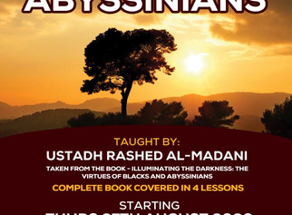 The Virtues of the Abyssinians by Ustadh Rashed Al-Madani