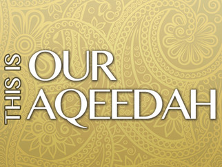 *New* Da'wah Pamphlets - This Is Our Aqeedah