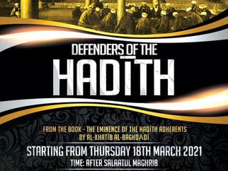 Defenders of the Hadith by Ustadh Rashed Al-Madani