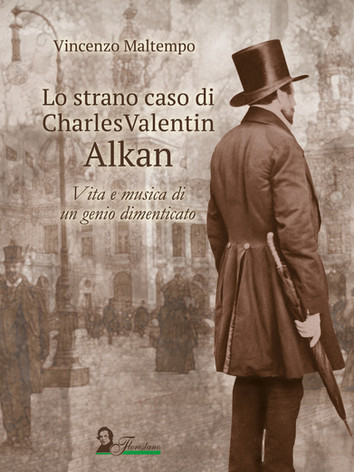 The first book in Italian language about the life and works by Alkan
