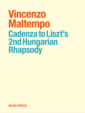 Cadenza to the Liszt's 2nd Hungarian Rhapsody composed by Vincenzo Maltempo