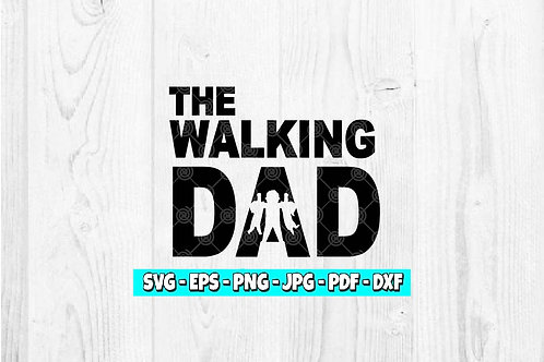 The Walking Dad Decal | Stay At Home Dad | Father's Day | Dads | Decal For Dads