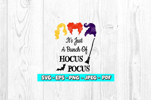 It's Just A Bunch Of Hocus Pocus SVG