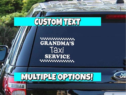 Grandma's Taxi Service   Nana's Taxi   Grammy's Taxi   Grandkids on Board