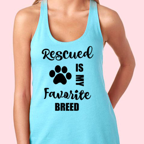 Rescued Is My Favorite Breed (Iron On Decal)