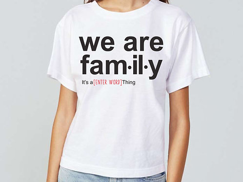 We Are Fam.il.y Iron On | Create Your Own Decal | Custom Word Decal