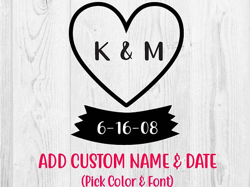 Custom Anniversary Heart (Vinyl Decal)