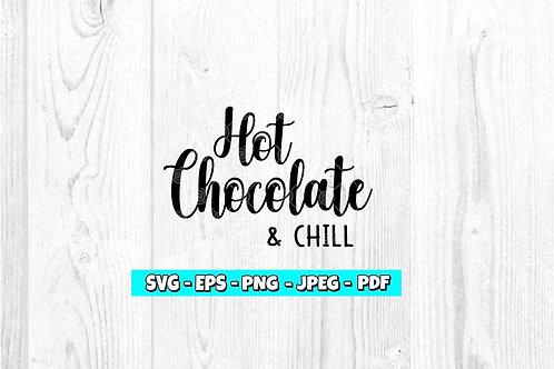 Hot Chocolate & Chill