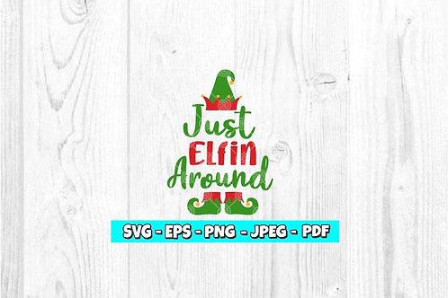 Just Elfin Around With Feet SVG