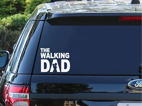 The Walking Dad Decal   Stay At Home Dad   Father's Day   Dads   Decal For Dads