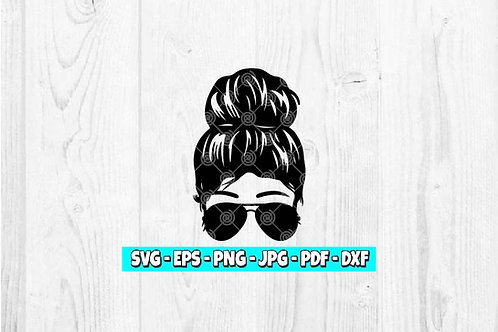 Messy Bun SVG | Aviator svg | Mom Life svg | Woman svg | Mom svg | Girl svg