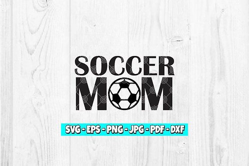 Soccer Mom | Digital Download | Soccer | Mother's Day | Mom | Soccer Decal