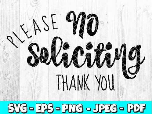 Please No Soliciting Thank You (Digital Only)