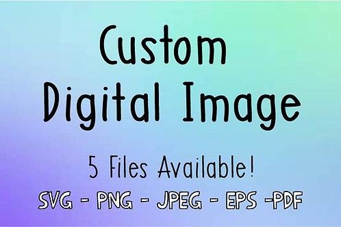 Custom SVG / Custom Digital Image