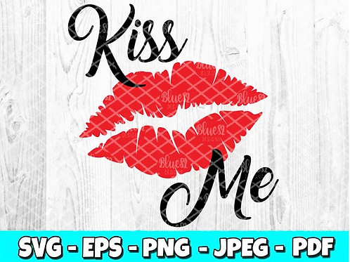 Kiss Me & Lips | Valentines Day SVG, EPS, PNG, JPEG, PDF