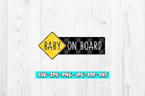Baby On Board SVG | Baby Sign svg | Newborn svg | Baby Caution Sign svg