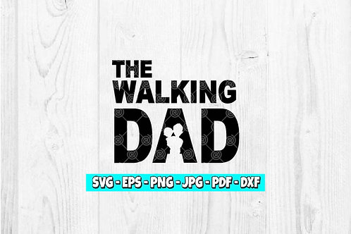 The Walking Dad Decal | Stay At Home Dad | Father's Day | Dads