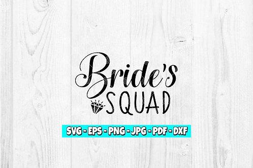Bride's Squad SVG | Bachelorette Party svg | Bride svg | Bridal Shower svg
