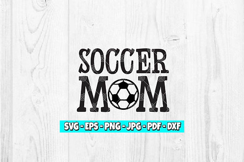 Soccer Mom | Digital Download | Soccer | Mother's Day | Mom | Soccer Ball