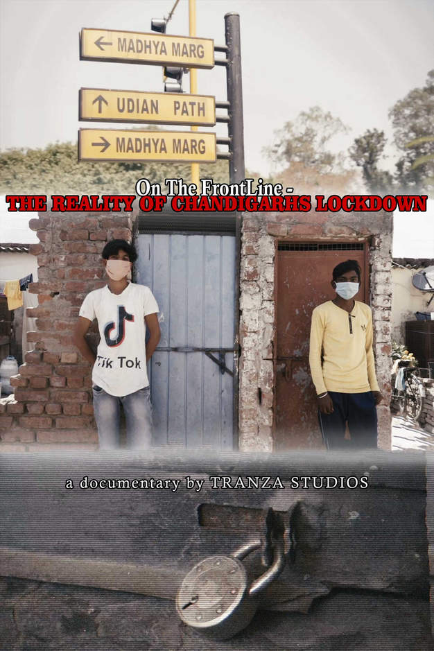 On The FrontLine - THE REALITY OF CHANDIGARHS LOCKDOWN
