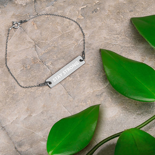 """STAY STRONG"" Engraved Silver Bar Chain Bracelet"