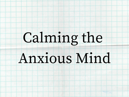 Calming the Anxious Mind