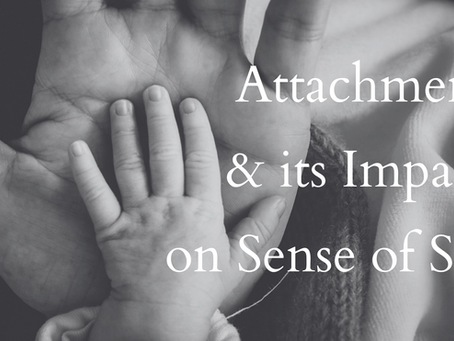 Attachment and its Impact on Sense of Self