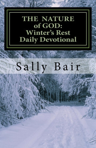 The Nature of God: Winter's Rest Daily Devotionals
