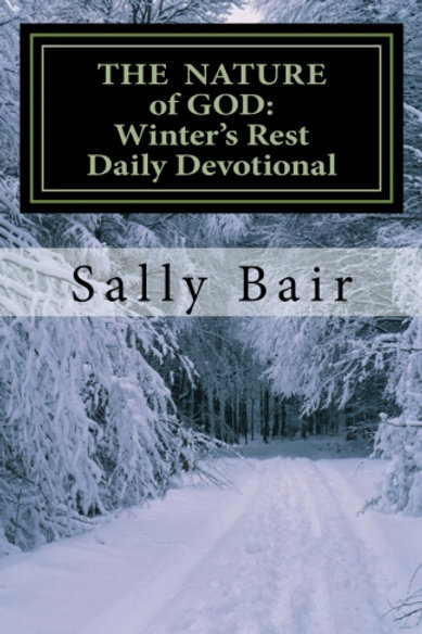 Nature of God: Winter's Rest, Daily Devotional