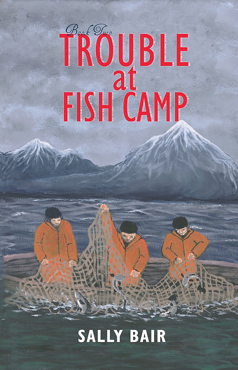 Trouble at Fish Camp