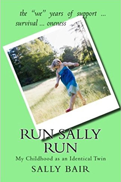 Run Sally Run: My Childhood as an Identical Twin
