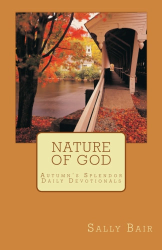 The Nature of God: Autumn's Splendor Daily Devotionals