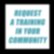 REQUEST A TRAINING IN YOUR COMMUNITY cop
