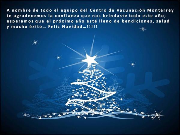 Feliz Navidad a nombre del Centro de Vacunación Monterrey