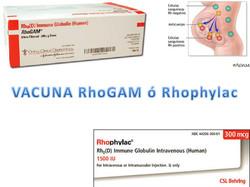 Vacuna Rhogam o Rhophylac