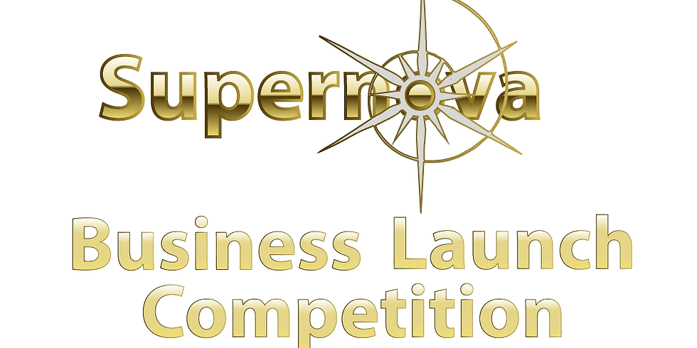 Supernova Business Launch Competition MAIN EVENT