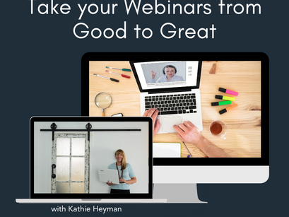 Taking your Webinars from Good to Great