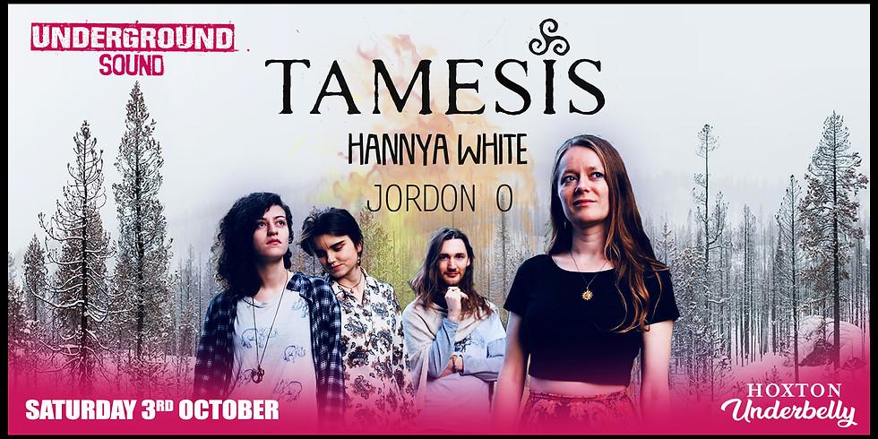 Tamesis - Underbelly Hoxton