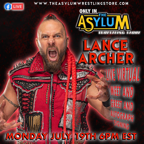 Lance Archer Live Virtual Meet and Greet with Autographed 8x10