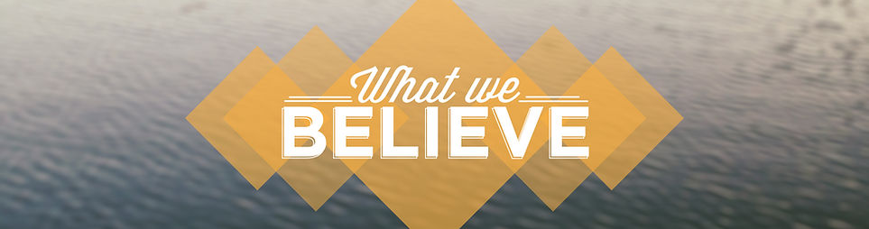 what we believe.jpg