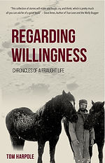 Regarding Willingness, Tom Harpole