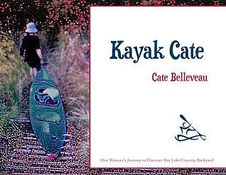 Kayak Cate by Cate Belleveau