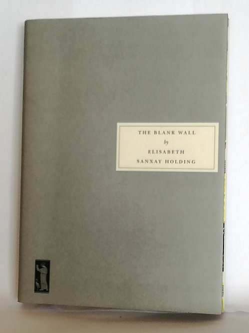 The Blank Wall by Elisabeth Sanxay Holding (Persephone Book #42)